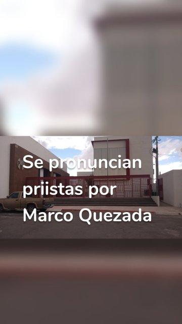 Se pronuncian priistas por Marco Quezada